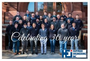 Huffman Engineering Celebrates 30 Year Anniversary